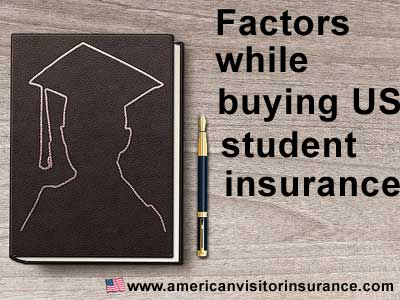 Factors while buying US student insurance