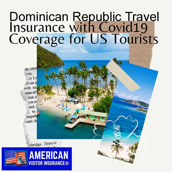 dominican republic travel insurance with covid19 coverage
