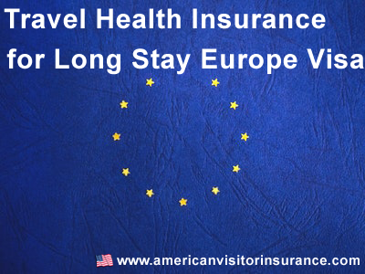 Long Stay Europe Visa insurance