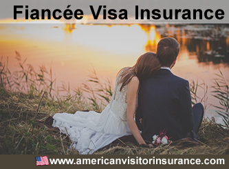 Fiancee Visa Insurance