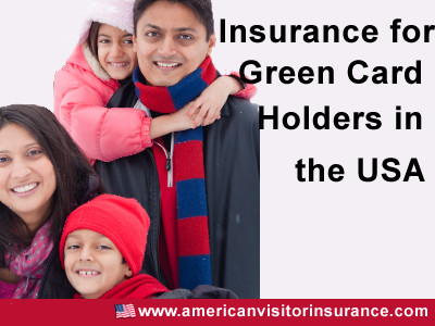 Insurance for Green card holders in USA