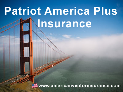 Patriot America Plus insurance with pre-existing condition coverage