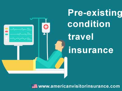 pre-existing us travel insurance