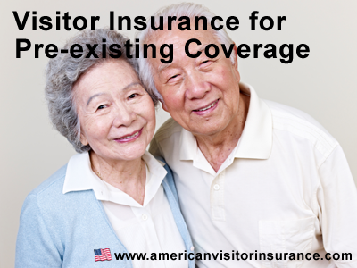 Visitor insurance with pre-existing coverage