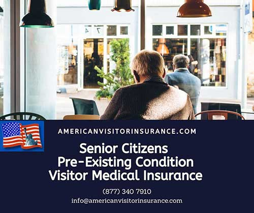 Pre-existing condition visitors insurance