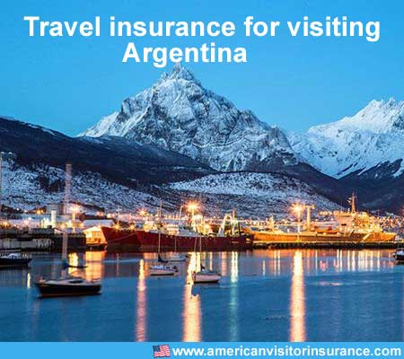 travel insurance for visiting Argentina