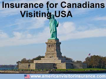 insurance for Canadians visiting USA