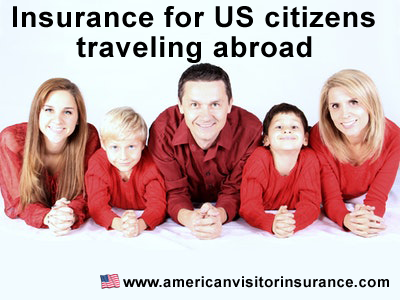 insurance for us citizens traveling abroad