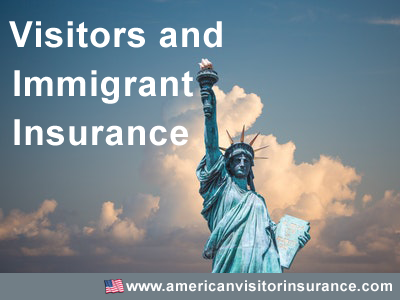 Visitors and immigrant insurance